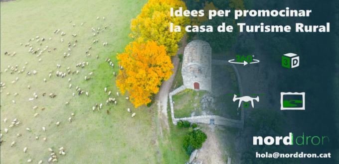 Idees per promocionar una casa de turisme rural amb dron